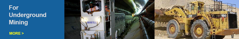 for underground mining